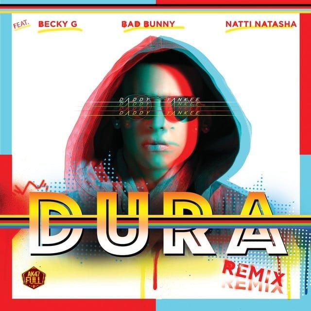 دانلود آهنگ Daddy Yankee, Bad Bunny, Becky G, Natti Natasha به نام Dura