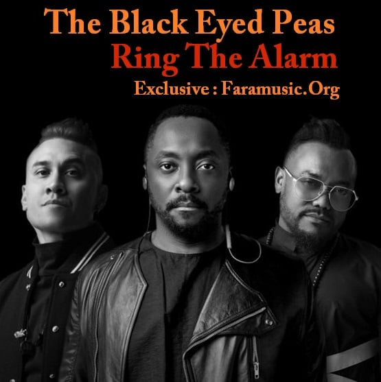 دانلود آهنگ The Black Eyed Peas به نام Ring The Alarm