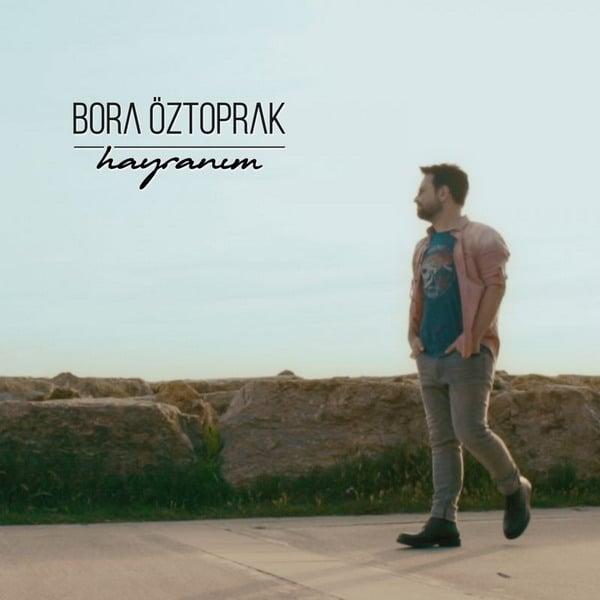 دانلود آهنگ ترکی Bora Oztoprak به نام Hayranim