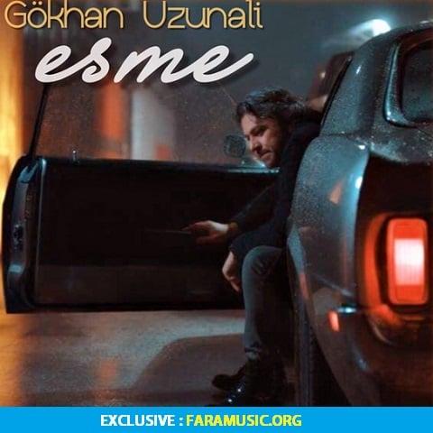 دانلود آهنگ ترکی Gökhan Uzunali به نام Esme