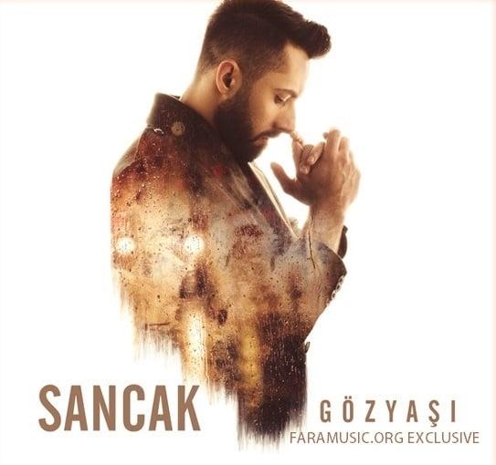 دانلود آهنگ ترکی Sancak به نام Gözyaşı