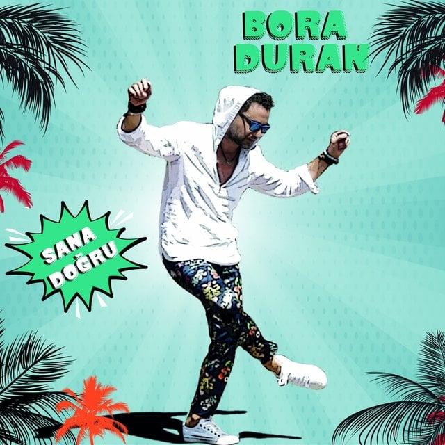 دانلود آهنگ ترکی Bora Duran به نام Sana Doğru