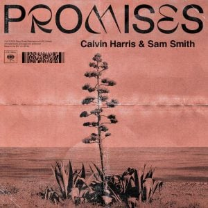 Download New Music Calvin Harris & Sam Smith Promises