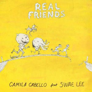 Download Music Camila Cabello Swae Lee Real Friends