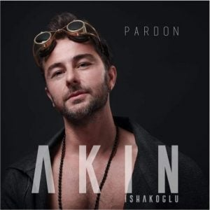 Download New Music Akın İshakoğlu Pardon