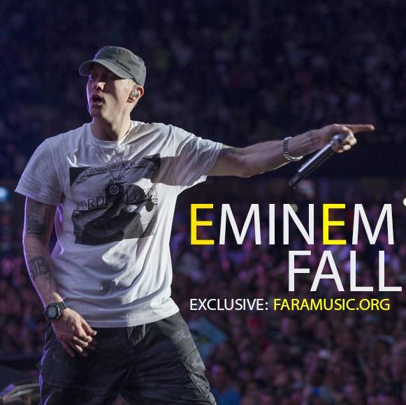 دانلود آهنگ جدید Eminem به نام Fall