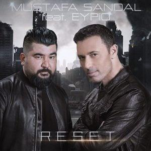 Download New Music Mustafa Sandal Eypio Reset