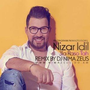 Download New Remix Music Nizar Idil Tah 3la Raso