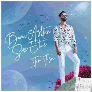 Download New Music Tan Taşçı Aşksa Gel