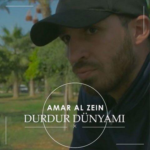 دانلود آهنگ ترکی Amar Al Zein به نام Durdur Dünyamı