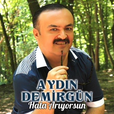 دانلود آلبوم ترکی Aydın Demirgün به نام Hata Arıyorsun