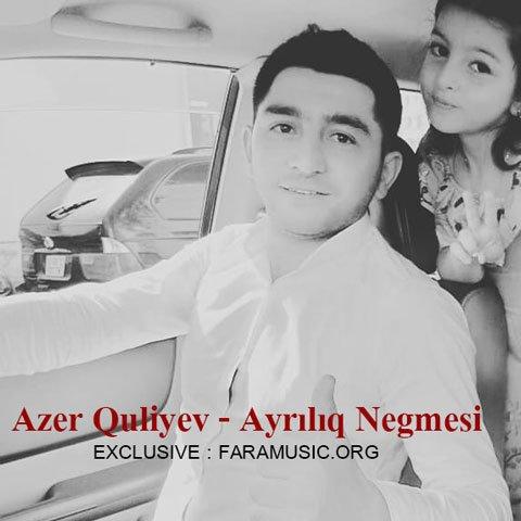 Download New Music Azer Quliyev Ayrılıq Negmesi