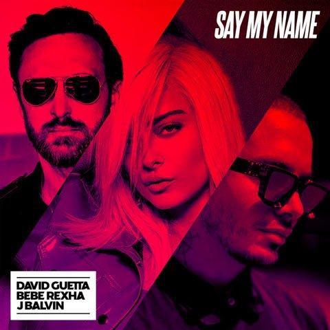 دانلود آهنگ David Guetta و Bebe Rexha و J Balvin به نام Say My Name