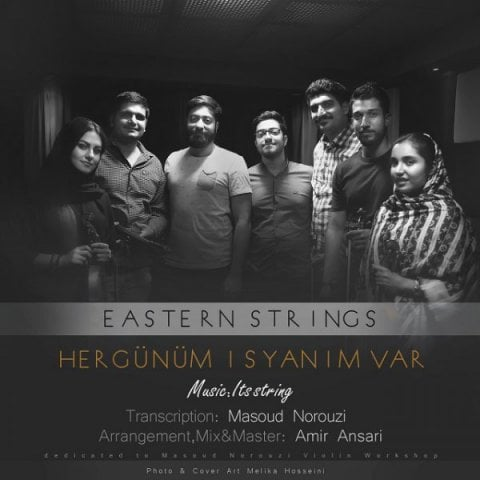 Eastern Strings Hergunum IsyanimVar