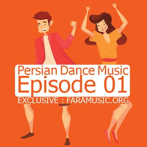 Download New Music Persian Dance Music Episode 01