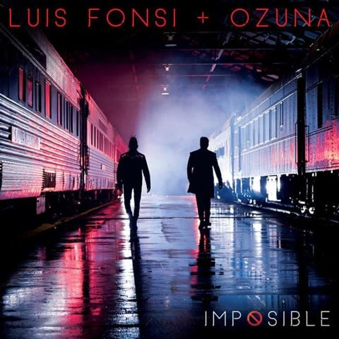 Download New Music Luis Fonsi Ozuna Imposible