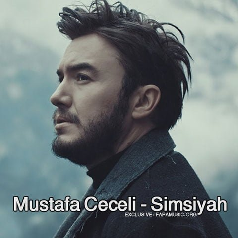 Download New Music Mustafa Ceceli Simsiyah