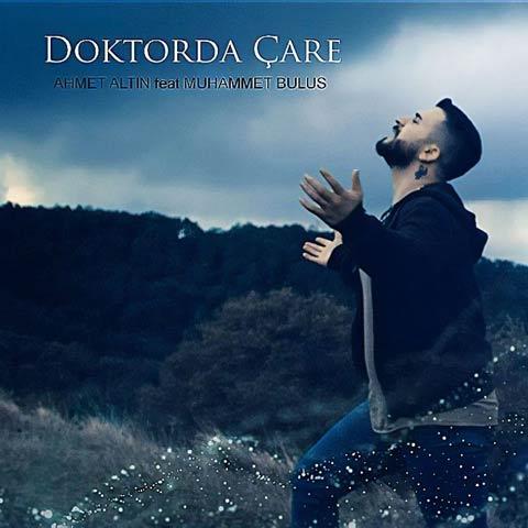 Download New Music Ahmet Altın Doktorda Çare