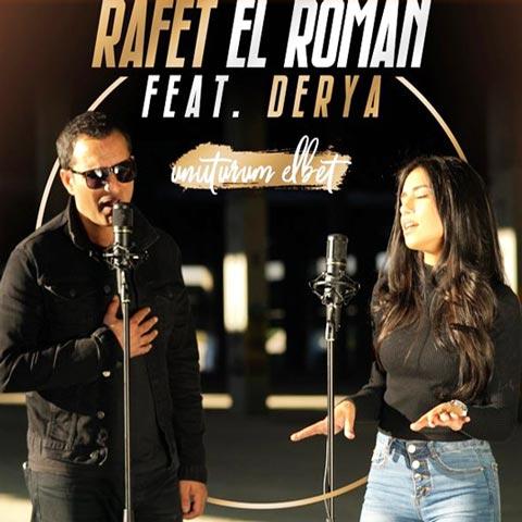 Download New Music Rafet El Roman Unuturum Elbet