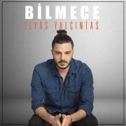 Download New Music Ilyas Yalcintas Bilmece