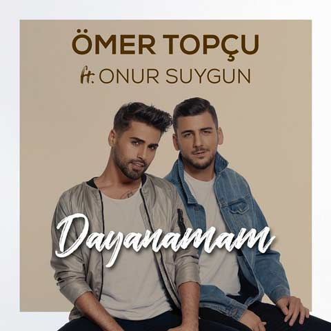 Download New Music Omer Topcu Onur Suygun Dayanamam