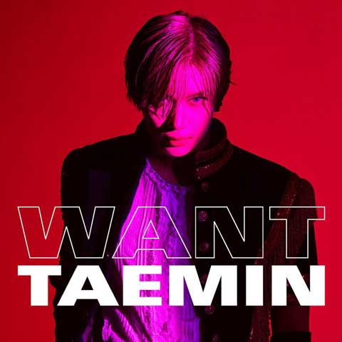 Taemin Want