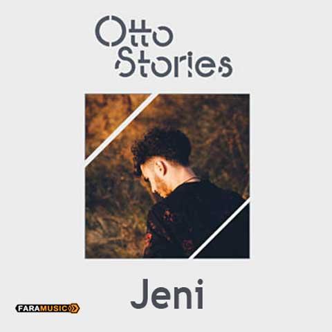 Otto Stories Jeni
