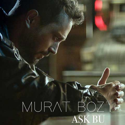 Murat Boz Ask Bu