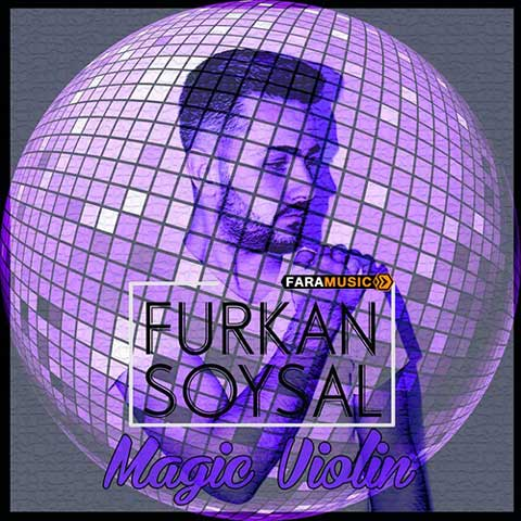 Furkan Soysal Magic Violin