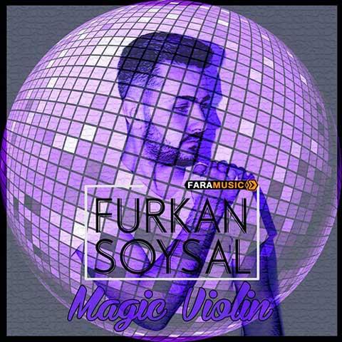 دانلود آلبوم ترکی Furkan Soysal به نام Magic Violin