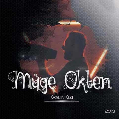 دانلود آهنگ ترکی Muge Okten و Depro به نام Kralin Kizi