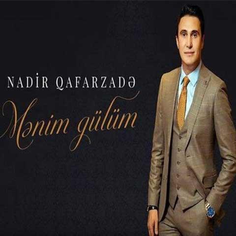 Nadir Qafarzade Menim Gulum