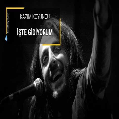 دانلود آهنگ ترکی Kazım Koyuncu به نام İşte Gidiyorum