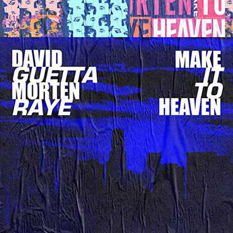 David Guetta Make It To Heaven
