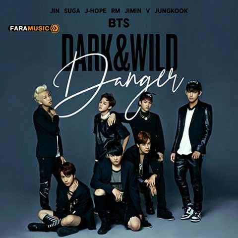 دانلود آهنگ کره ای BTS به نام Danger