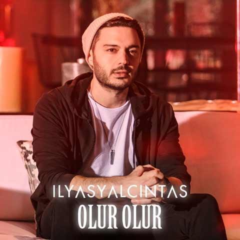 دانلود آهنگ ترکی Ilyas Yalcintas به نام Olur Olur
