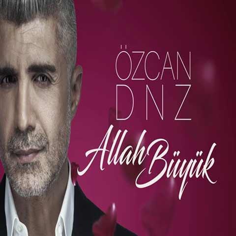 Ozcan Deniz Allah Buyuk