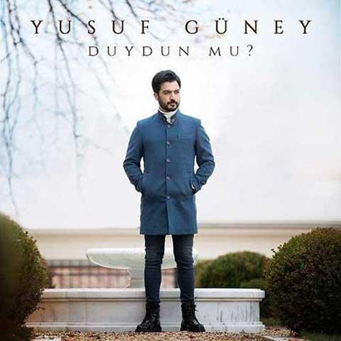 Yusuf Guney Duydun Mu