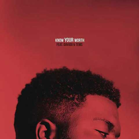 Khalid Know Your Worth