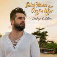 دانلود آهنگ ترکی Bilal Hancı به نام Sevdanın Böylesi
