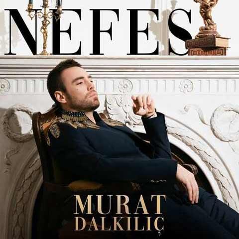Murat Dalkılıç Nefes