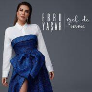 دانلود آهنگ ترکی Ebru Yasar به نام Ben Bilmem