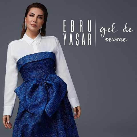 Ebru Yasar Ben Bilmem