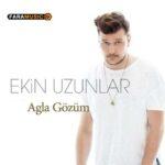 دانلود آهنگ ترکی Ekin Uzunlar به نام Ağla Gözüm