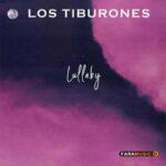 دانلود آهنگ Los Tiburones به نام Lullaby
