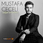 دانلود آهنگ ترکی Mustafa Ceceli به نام Başaramadım